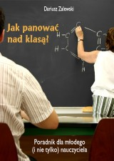 Jak panować nad klasą?