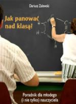 Jak panować nad klasą? AKTUALNIE PROMOCJA!
